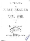 A Primer and First Reader of Vocal Music