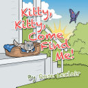 Kitty, Kitty, Come Find Me! [Pdf/ePub] eBook