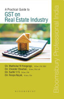 A Practical Guide to GST on Real Estate Industry Pdf/ePub eBook