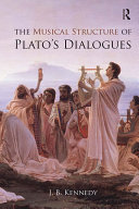 The Musical Structure of Plato s Dialogues