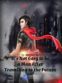 It s Not Easy to Be a Man After Travelling to the Future 2 Anthology