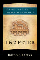 1   2 Peter  Brazos Theological Commentary on the Bible