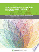 Bioactive Compounds Biosynthesis and Metabolism in Fruit and Vegetables