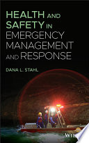 Health and Safety in Emergency Management and Response Book