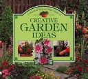 A Practical Step-by-step Guide to Creative Garden Ideas