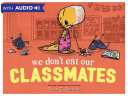 We Don't Eat Our Classmates Pdf/ePub eBook