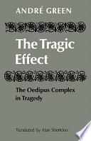 The Tragic Effect