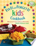 Fix It and Forget It kids  Cookbook Book