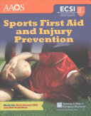 Sports First Aid and Injury Prevention, Revised First Edition
