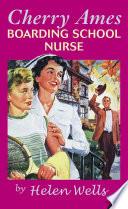 Cherry Ames  Boarding School Nurse