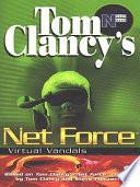 Tom Clancy's Net Force: Virtual Vandals