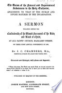 The Union of the Natural and Supernatural Substances in the Holy Eucharist  Analogous to that of the Human and Divine Natures in the Incarnation  A Sermon     Corrected and Enlarged  with Notes and Appendix