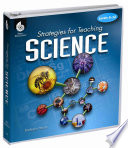 Strategies For Teaching Science Levels 6 12 Book PDF