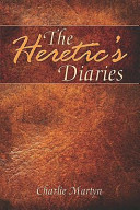 The Heretic s Diaries