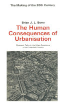 The Human Consequences of Urbanisation