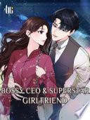 Bossy CEO   Superstar Girlfriend