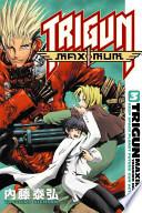 Trigun Maximum: His life as a- v. 4. Bottom of the dark