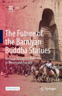 The Future of the Bamiyan Buddha Statues