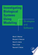 Investigating Biological Systems Using Modeling Book