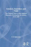 Scholars  Travellers and Trade