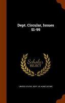 Dept Circular Issues 51 99