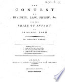 The Contest of Divinity, Law, Physic, &c. for the Prize of Infamy. An Original Poem. By Timothy Pheon