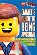 Emmet's Guide to Being Awesome (LEGO: The LEGO Movie) Pdf/ePub eBook