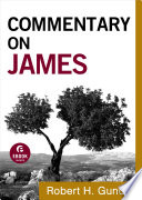 Commentary on James  Commentary on the New Testament Book  16  Book