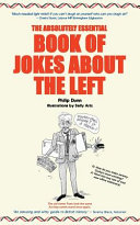 The Absolutely Essential Book of Jokes about the Left