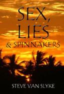 Sex  Lies   Spinnakers