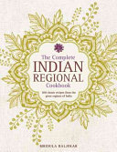 The Complete Indian Regional Cookbook