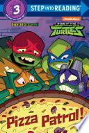 Pizza Patrol   Rise of the Teenage Mutant Ninja Turtles