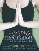 Will Yoga   Meditation Really Change My Life