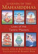 Legends of the Mahasiddhas