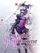 Invincible Martial Emperor