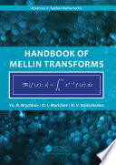 Handbook of Mellin Transforms