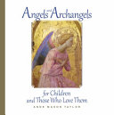 Angels and Archangels for Children and Those Who Love Them ebook