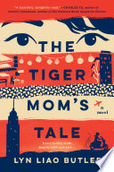 The Tiger Mom s Tale