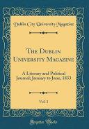 The Dublin University Magazine Vol 1