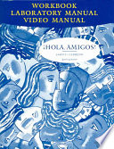 Workbook with Lab Manual for Jarvis Hola Amigos!, 6th