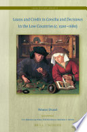 Loans and Credit in Consilia and Decisiones in the Low Countries  c  1500 1680