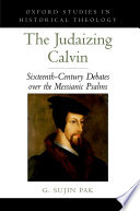 The Judaizing Calvin
