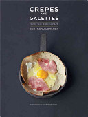 Crepes and Galettes