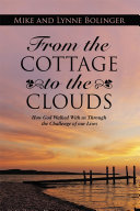 From the Cottage to the Clouds