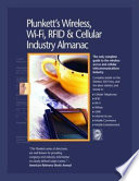 Plunkett S Wireless Wi Fi Rfid And Cellular Industry Almanac 2007