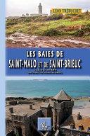 Les Baies de Saint-Malo et de Saint-Brieuc ... il y a 100 ans