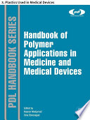 Handbook of Polymer Applications in Medicine and Medical Devices Book