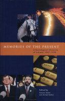 Memories of the Present