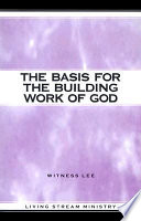 The Basis for the Building Work of God