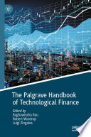 The Palgrave Handbook of Technological Finance Book
